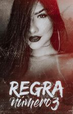 Regra Número 3 | by maryferraz_