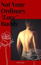 Not Your Ordinary Love Buddy by mystiqueredroom
