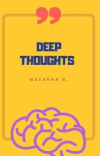 DEEP QUOTES / THOUGHTS THAT WILL BLOW YOUR MIND by Nat2224