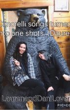 Cimorelli songs turned into one shots (Dauren) by LaurenandDaniLover