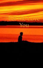 Let me love u (jimin ff) by vinsonb29