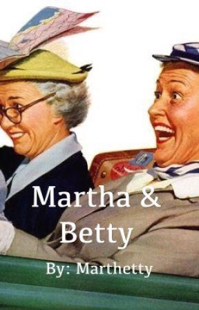Martha and Betty by Marthetty