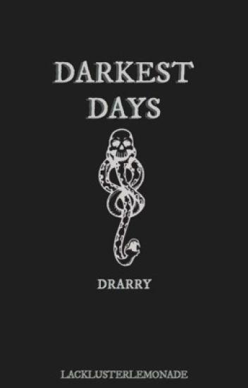 darkest days | drarry