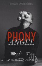 Phony Angel by Secretlyavampire0w0
