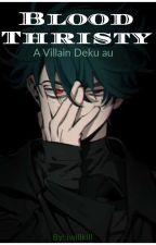 blood thirsty (villian deku au) by iwillkill