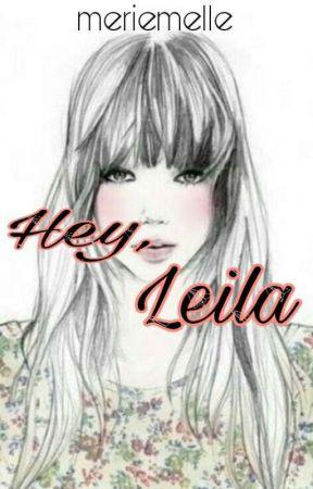 Hey, Leila by MERIEMELLE