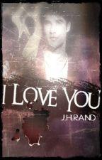 I Love You by FUZZYBUNNYDUDE