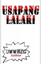 USAPANG LALAKI by owwSIC