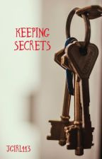 Keeping Secrets (Book 1) by jgirl113
