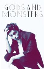 (ON HOLD) Gods and Monsters - A Nathan Sykes Fanfiction by chelseaaamarieee
