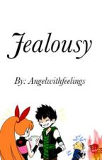 Jealousy | FIGHT FOR BLOSSOM by Angelwithfeelings