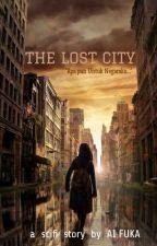 The Lost City by Ai_Fuka