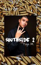 Southside 2 by TrillAs_TAJA