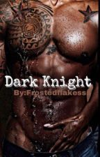 Dark Knight  by FrostedFlakesss