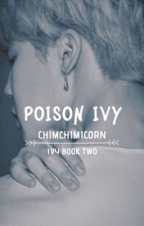 Poison Ivy    PJM    Ivy Book Two by chimchimicorn