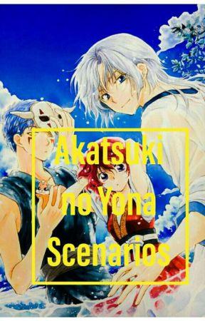 Akatsuki no Yona Scenarios  by TaiyouHinodeKH