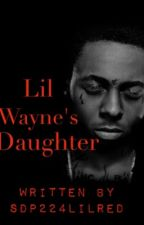 Lil Wayne's Daughter (Sequel) by sdp224lilred