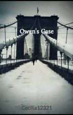 Owens' Case by Cecilia12321