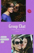 Bechloe // Staubrey [Group Chat] by stauberryy