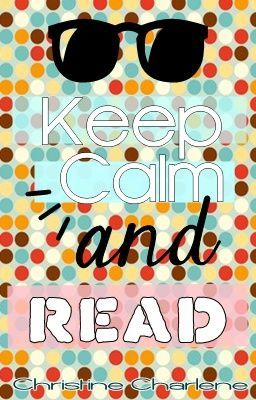 Keep Calm and Read: Readers' Interview