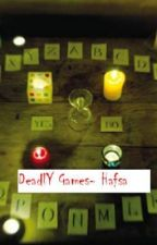 Deadly games (Haunted) by hafsa_indie