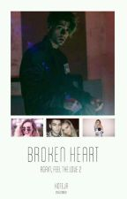 """Broken Heart""(Baigta) by StoryOfGaby"