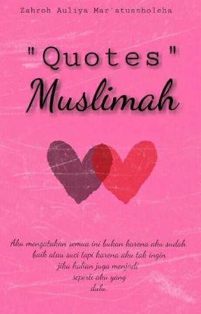 Quotes Muslimah Surat Cinta Wattpad