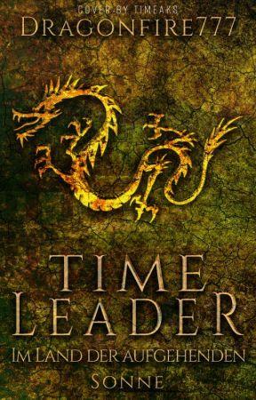Time Leader - Im Land der aufgehenden Sonne by Dragonfire777