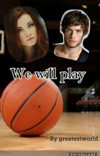 We will play by greatestworld