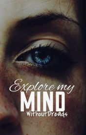 Explore my Mind by -emotions-