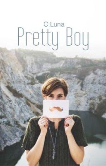 Pretty Boy  (Wattpad Edition)✔️