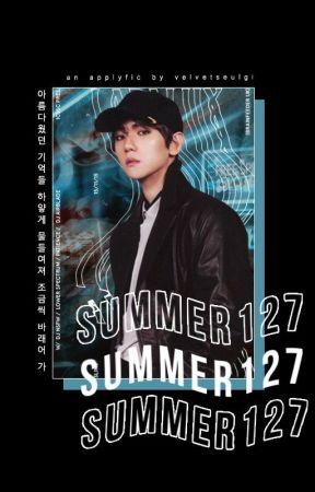 SUMMER 127 • applyfic by velvetseulgi