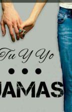 tu y yo?!   JAMAS by Alines_mph