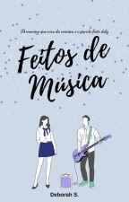 Feitos de Música by debsdsilva