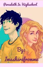 PERCABETH in high school by Iwasherefromme