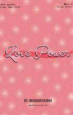 Love Power by ohbabyhun94