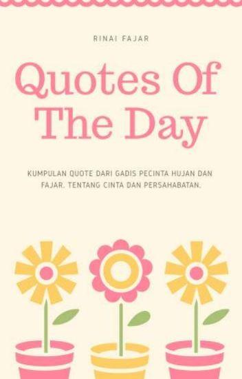 quotes of the day rinai fajar wattpad