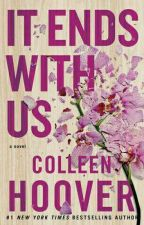 It ends with us by Colleen Hoover by ZNb336
