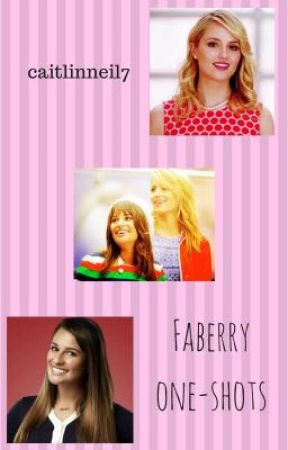Faberry One Shots  by caitlinneil7