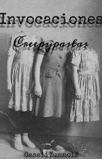 × [ Invocaciones Creepypastas ] × by YunoxChan