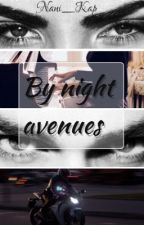 По ночным проспектам | By night avenues by Nany_Kap