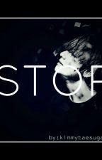 Stop // VxBTS by Kimmytaesuga11