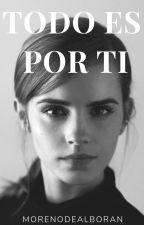 Todo es por ti. [gemeliers] by MorenoDeAlboran