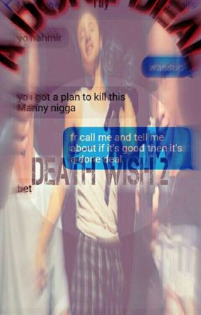 A Done Deal Sequel To Death Wish by IssaTigg