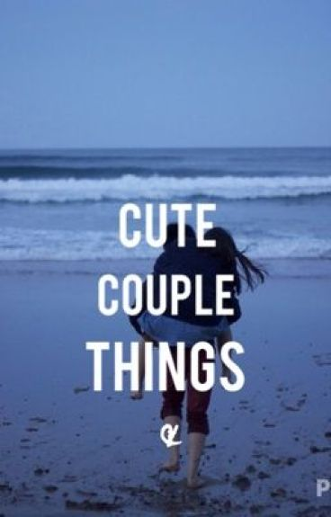 Cute Couple Things