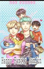Happy Family [NamJin] by MinDianet