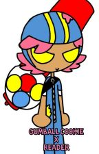 Cookie Run Gumball Cookie x Cookie! reader by Marissa_the_Idiot