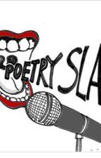 Slam poetry  by Bossassbish12