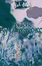 Real Life Sprüche by Glutpfote0405