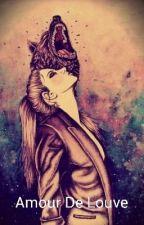 Amour De Louve by MmeQueen17